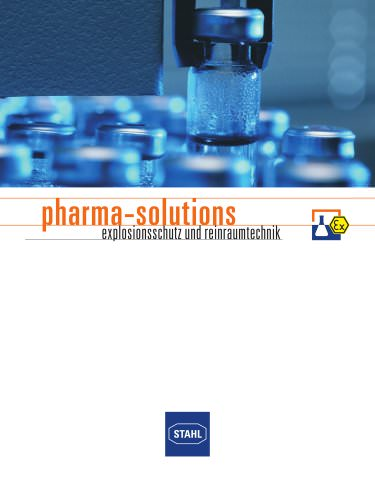 Pharma Solutions: Explosionsschutz und Reinraumtechnik