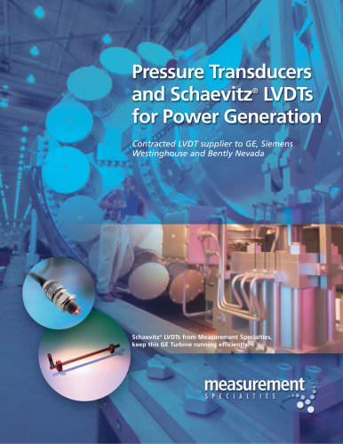 Pressure Transducers and Schaevitz® LVDT's for Power Generation